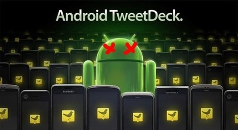 Twitter to drop TweetDeck for AIR, Android and iOS, will also pull Facebook integration | SocialMedia Source | Scoop.it