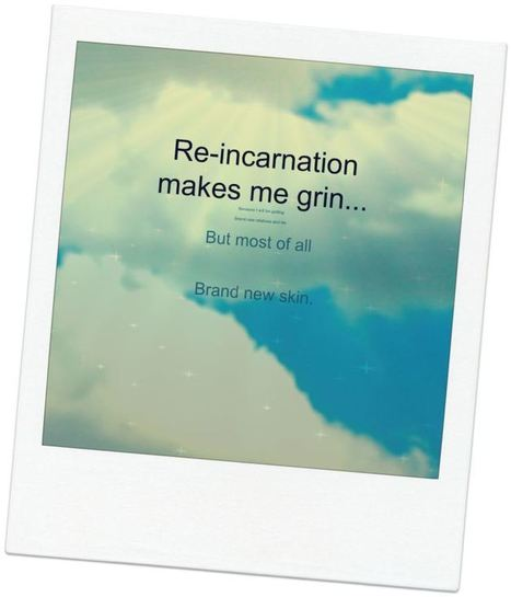 Re-incarnation makes me grin... | Poetry for inspiration | Scoop.it