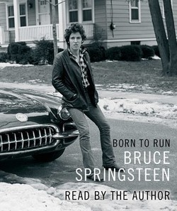 Born to Run audioBook out today ! | Bruce Springsteen | Scoop.it