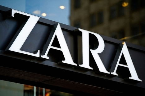 How Zara Ballooned Into a Multi-Billion Dollar Brand Without Advertising | Integrated Brand Communications | Scoop.it
