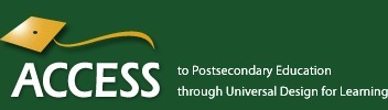 Universal Design for Learning - The ACCESS Project - Colorado State University | Universal Design for Learning and Curriculum | Scoop.it