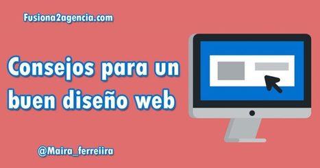 Consejos para un buen diseño web � | #SocialMedia, #SEO, #Tecnología & más! | Scoop.it