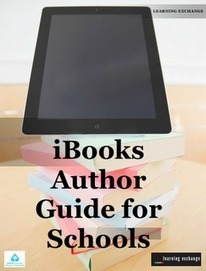 Learning and Teaching with iPads: iBooks Author Guide for Schools | ipads im Schuleinsatz | Scoop.it