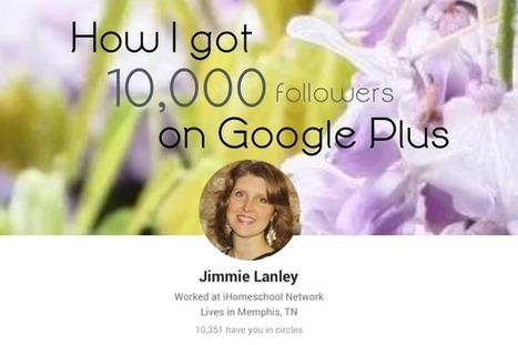 How I got 10,000 followers on google + | Social Content Technology Curation by Newsdeck | Scoop.it