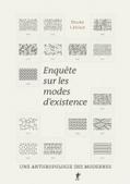 Enquête sur les modes d'existence - Revues.org | Sociocritique | Scoop.it
