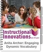 Anita Archer: Engaging Dynamic Vocabulary Instruction for Secondary Classrooms   ELA Common Core Standards (CCSS)   Scoop.it