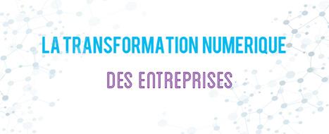 Les 4 piliers de la transformation numérique - LK Conseil | Veille Informatique par ORSYS | Scoop.it