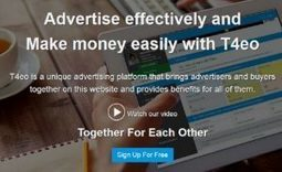 FREE: Advertise effectively and Make money easily with T4eo | Internet Marketing | Scoop.it
