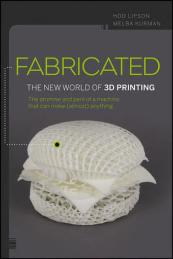Hod Lipson'sbook - Fabbaloo Blog - Fabbaloo - Daily News on 3D Printing   Architecture, design & algorithms   Scoop.it