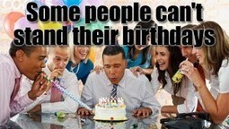 A Cynical Look At Birthdays. And Why Some People Can't Stand Them | Stirring Trouble Internationally | News From Stirring Trouble Internationally | Scoop.it
