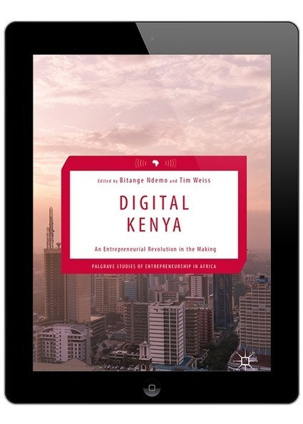 Digital Kenya – An Entrepreneurial Revolution in the Making   Digital Collaboration and the 21st C.   Scoop.it
