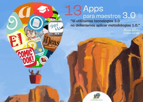 EL BLOG DE MANU VELASCO: Apps para maestros 3.0 | PLE-aren nondik norakoa | Scoop.it