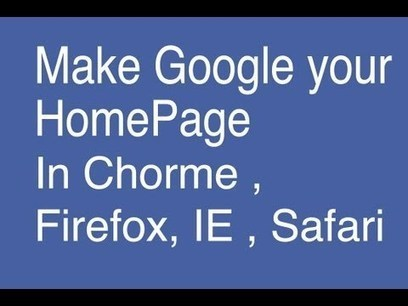 Make Google My HomePage In Chrome, Safari, Fire