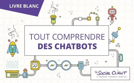 Tout comprendre des chatbots ! | Geeks | Scoop.it