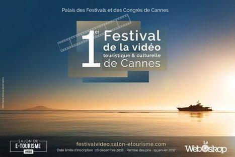 Festival de la Vidéo Touristique et Culturelle de Cannes [Appel à candidature] | Animation Numérique de Territoire | Scoop.it