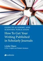 Guide to Publication: How To Get Your Writing Published in Journals | online supervision of research | Scoop.it