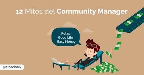 12 Mitos del Community Manager que deberías conocer | cinacio06 | Scoop.it
