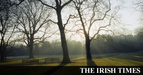 Caring of the green: Ireland wakes up to the value of public parks | Farming, Forests, Water, Fishing and Environment | Scoop.it