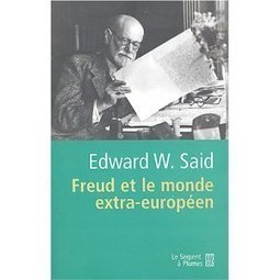 Freud Et Le Monde Extra Europeen (9782842614782) Edward W Said | Torrent – rapidshare, pdf, filesonic, hotfile, megaupload | Orientalism | Scoop.it