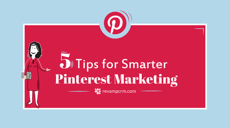 5 Tips for Smarter Pinterest Marketing - Visual Contenting   Visual Marketing & Social Media   Scoop.it