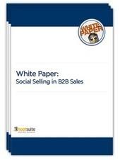 HootSuite White Paper - Social Selling in B2B Sales | Les Livres Blancs d'un webmaster éditorial | Scoop.it