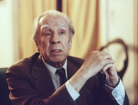 Jorge Luis Borges: Remembering the great Argentine author's Irish literary connections   The Irish Literary Times   Scoop.it