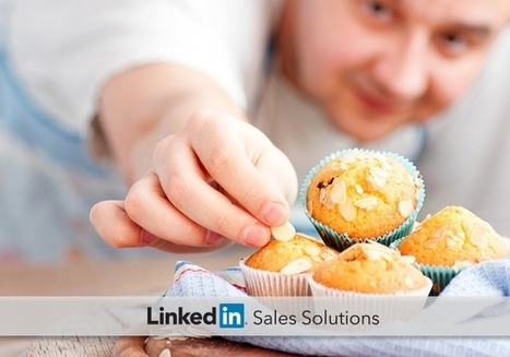 Social Selling: Recipes for Great Updates | The Social Touch | Scoop.it