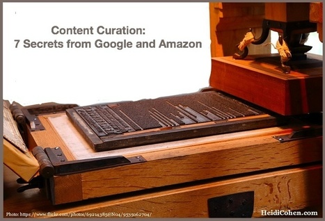 Can You Curate Content Like The Masters? 7 Secrets - Heidi Cohen | Curating Information | Scoop.it