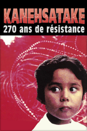 Kanehsatake, 270 ans de résistance [documentaire] | Archivance - Miscellanées | Scoop.it