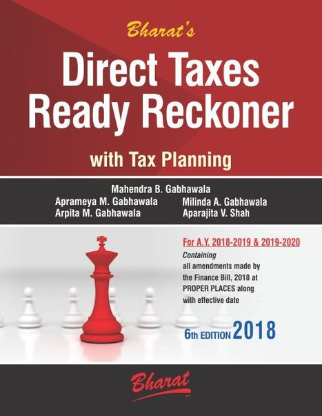 Direct Taxes Ready Reckoner With Tax Planning 2018 By Mahendra B Gabhawala 9789351395850