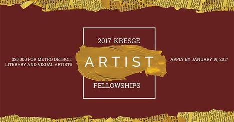 2017 Kresge Artist Fellowships | Creative Many.org | Artist Opportunities | Scoop.it