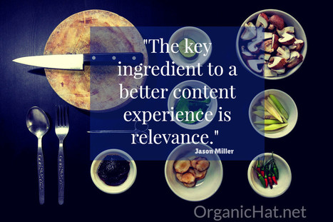 The Key Is Relevant Content - Organic Hat | Small Business On The Web | Scoop.it