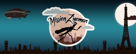 Mission Zigomar : un jeu pour découvrir les musées de la ville de Paris | Remue-méninges FLE | Scoop.it