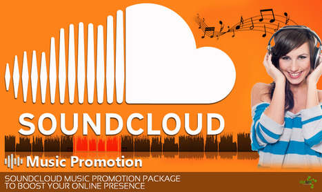 soundcloud promotion packages' in Music Promotion | Scoop it