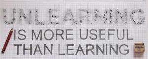 Unlearning is a leadership skill | Leadership | Scoop.it