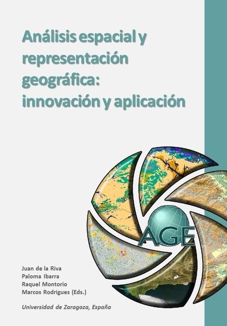 Análisis espacial y representación geográfica: innovación y aplicación | Everything is related to everything else | Scoop.it
