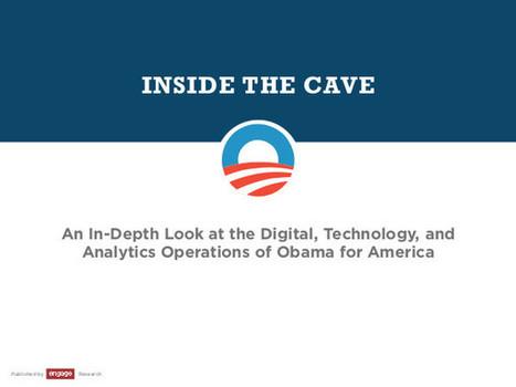 Inside the Cave: Obama's Digital Campaign (2012) — Monoskop Log | Emergent Digital Practices | Scoop.it