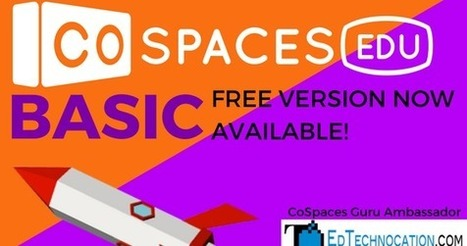 9f069706198 CoSpaces Edu Basic  a Free Version Just in Time for 2018 via Michael  Fricano (create virtual reality learning environments)