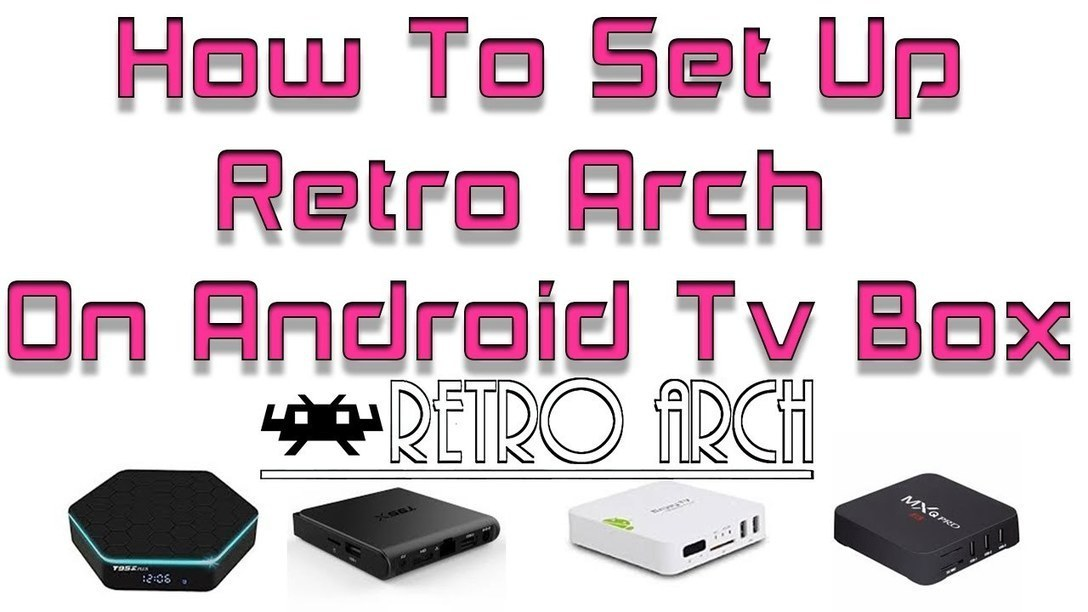 How To Set Up Retro Arch On Android Tv Box | Ko