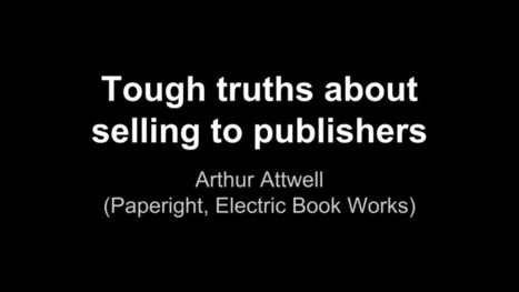 Tough truths about selling to publishers | Arthur Attwell | Publishing Digital Book Apps for Kids | Scoop.it