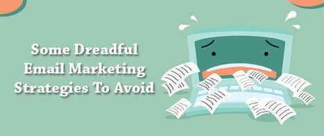 Some Dreadful Email Marketing Strategies To Avoid | AlphaSandesh Email Marketing Blog | best email marketing Tips | Scoop.it