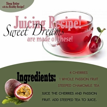 Juicing Recipe For A Better Sleep | Useful Fitness Articles | Scoop.it