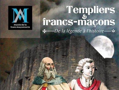 Templiers et francs-maçons, au Musée de la franc-maçonnerie - Hiram.be | L'actualité maçonnique | Scoop.it