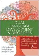 Dual Language Development and Disorders: A Handbook on Bilingualism and Second Language Learning, Second Edition (Paradis, Genesee, & Crago) | ¡CHISPA!  Dual Language Education | Scoop.it