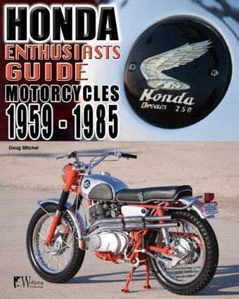Review of Honda Motorcycles 1959-1985: Enthusiasts Guide | Writer, Book Reviewer, Researcher, Sunday School Teacher | Scoop.it