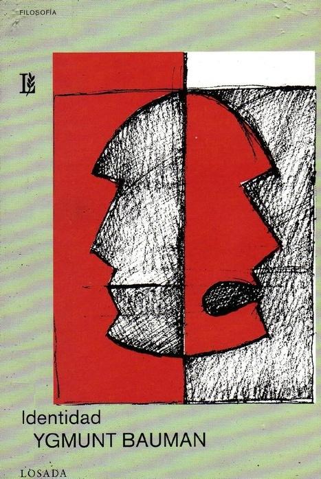 Bauman, Zygmunt - Identidad.pdf   Interculturalidad y Tecnología   Scoop.it