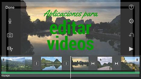 Top aplicaciones para editar video que deberías descargar | cfdezmunin | Scoop.it