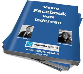 Veilig Facebook voor iedereen Download hier het gratis boek over veilig Facebook gebruik | Leren met ICT | Scoop.it