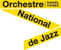 ORCHESTRE NATIONAL DE JAZZ | SAINT-FONS JAZZ | Scoop.it