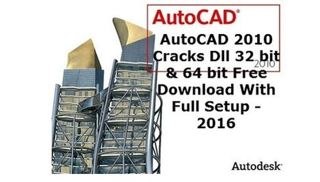 AutoCAD 2010 Cracked DLL File with Full Setup 3...